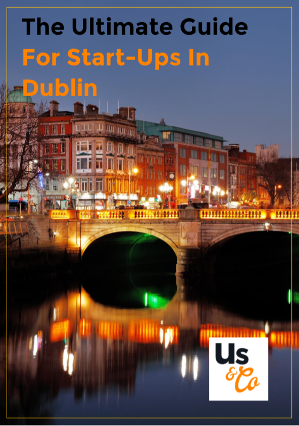 The Ultimate Guide For Start Ups In Dublin